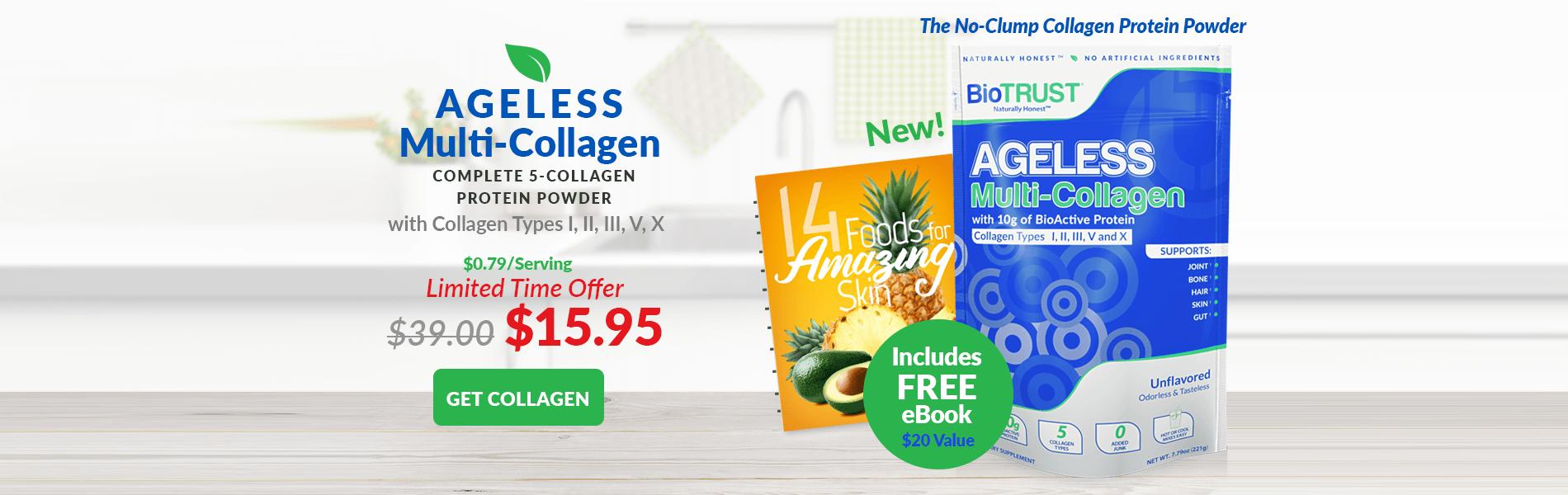 Ageless Mulit-Collagen $15.95