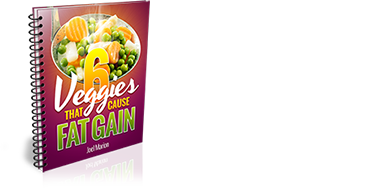 6 Veggies That Cause Fat Gain ebook