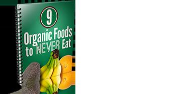 9 Organic Foods